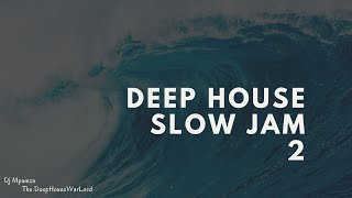 Deep House slow jam (2)