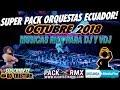 DESCARGAR PACK MÚSICA ORQUESTAS ECUADOR OCTUBRE 2018
