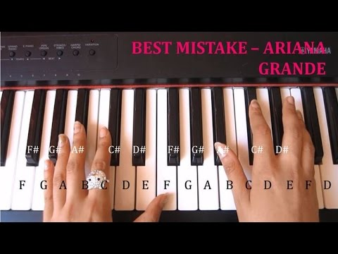 How To Play Best Mistake Ariana Grande Easy Piano Tutorial Youtube
