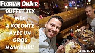 Buffet TEX MEX à VOLONTE avec un gagnant du GIGATACOS - VLOG #249