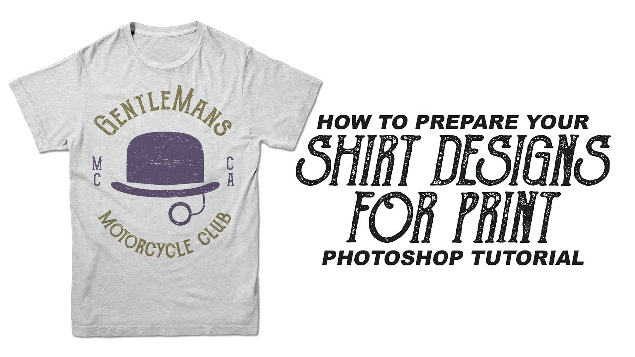 How To Prepare A Shirt Design For Print Photoshop Tutorial YouTube