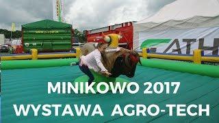 Minikowo. Wystawa AGRO-TECH 2017