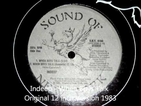 Indeep - When Boys Talk Original 12 inch Version 1983