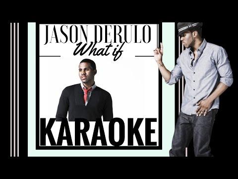 Jason Derulo - What If Karaoke