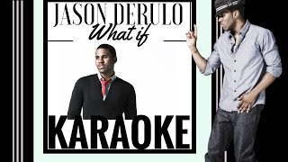 Jason Derulo What If Karaoke.