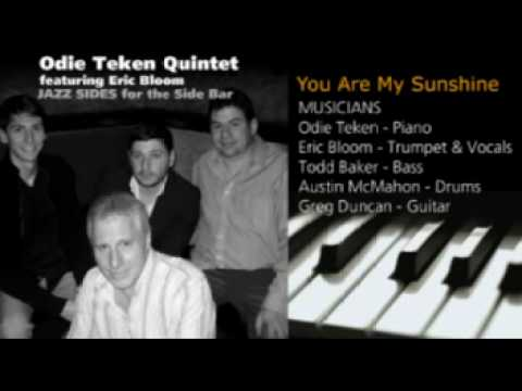 You Are My Sunshine - Odie Teken Quintet