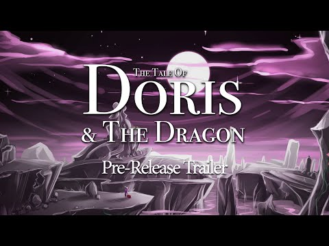 The Tale of Doris and The Dragon: Episode 1 by Arrogant Pixel - Official Release Trailer 2016