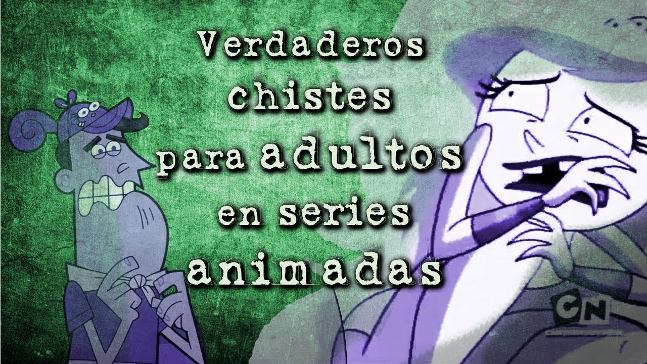 Verdaderos chistes para adultos en caricaturas *Sebastián Deráin*