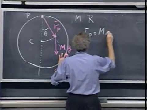 Lec 21: Torque | 8.01 Classical Mechanics, Fall 1999 (Walter Lewin)