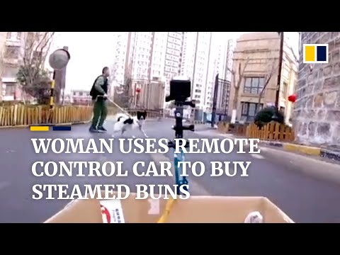 Woman uses remote control car to buy steamed buns amid coronavirus outbreak in China