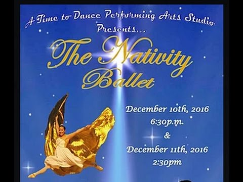 The Nativity Ballet at the VHS Perf. Arts Center