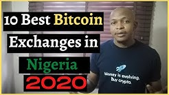 Top 10 Exchanges to Buy Bitcoin in Nigeria at the Best Price (2020 Update)
