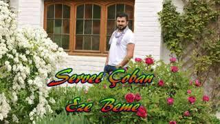 Servet ÇOBAN  Eze Beme  ( söz Müzik: Grup Hejar )