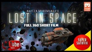 Lost in Space | 360º  video short film