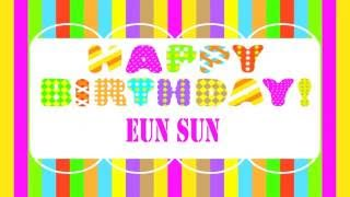 EunSun   Wishes & Mensajes - Happy Birthday