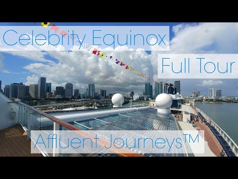 Celebrity Equinox Full Tour