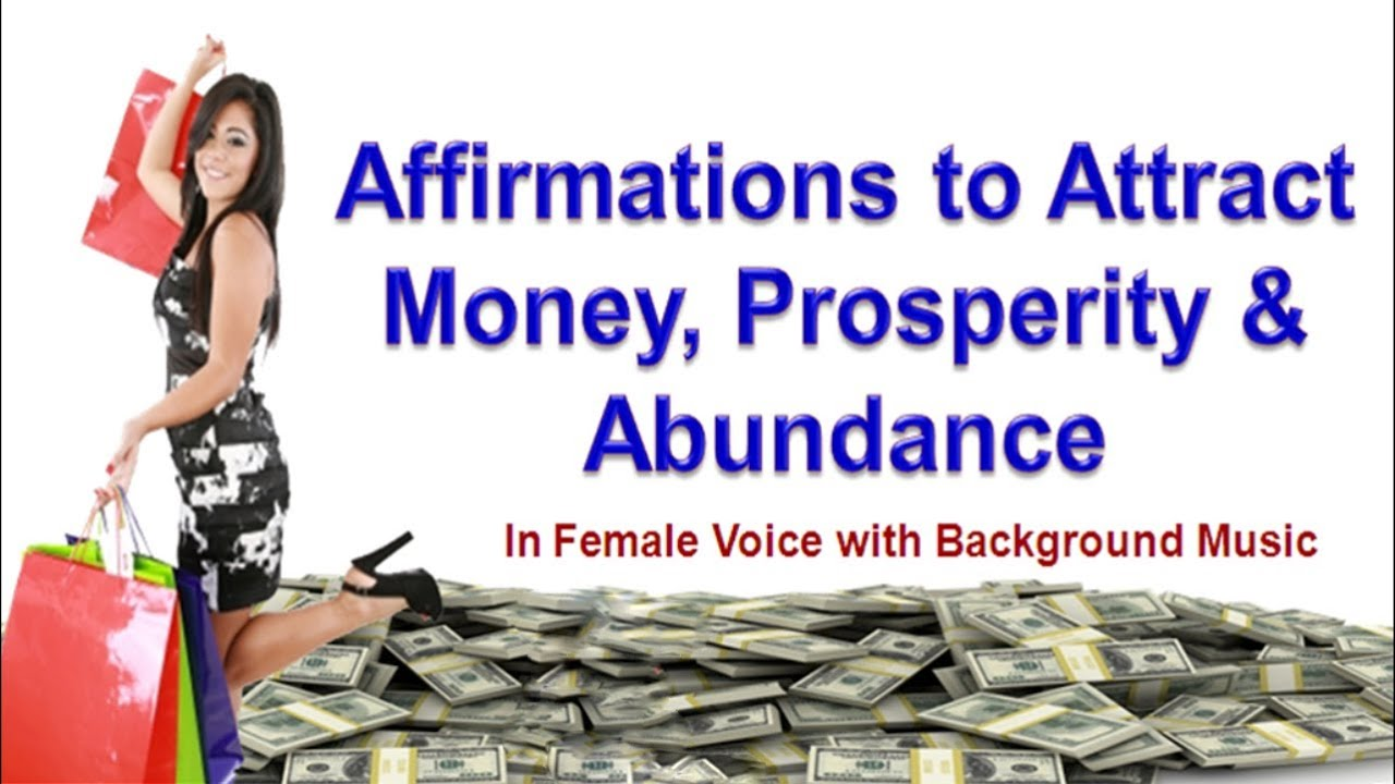 Powerful Money Affirmations for Attracting Wealth, Prosperity, Abundance