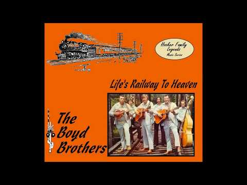 The Boyd Brothers - Life's Railway To Heaven- Bluegrass Gospel [1980] Full Album