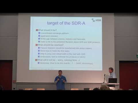 Introduction to SDRA 2017 and Overview on Recent SDR Developments
