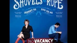 Shovels & Rope - Johnny 99