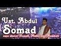 Ust  Abdul Somad (Cara sholat Syafi'i, Hanafi, Maliki, dan Hambali)