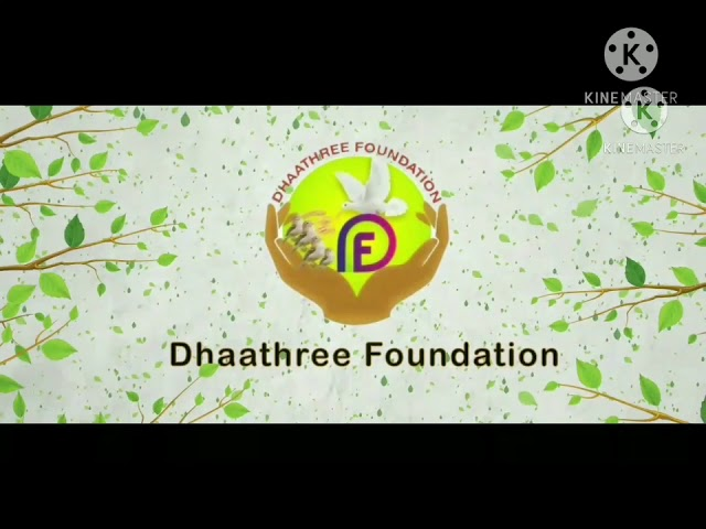 Over view of Dhaathree Foundation