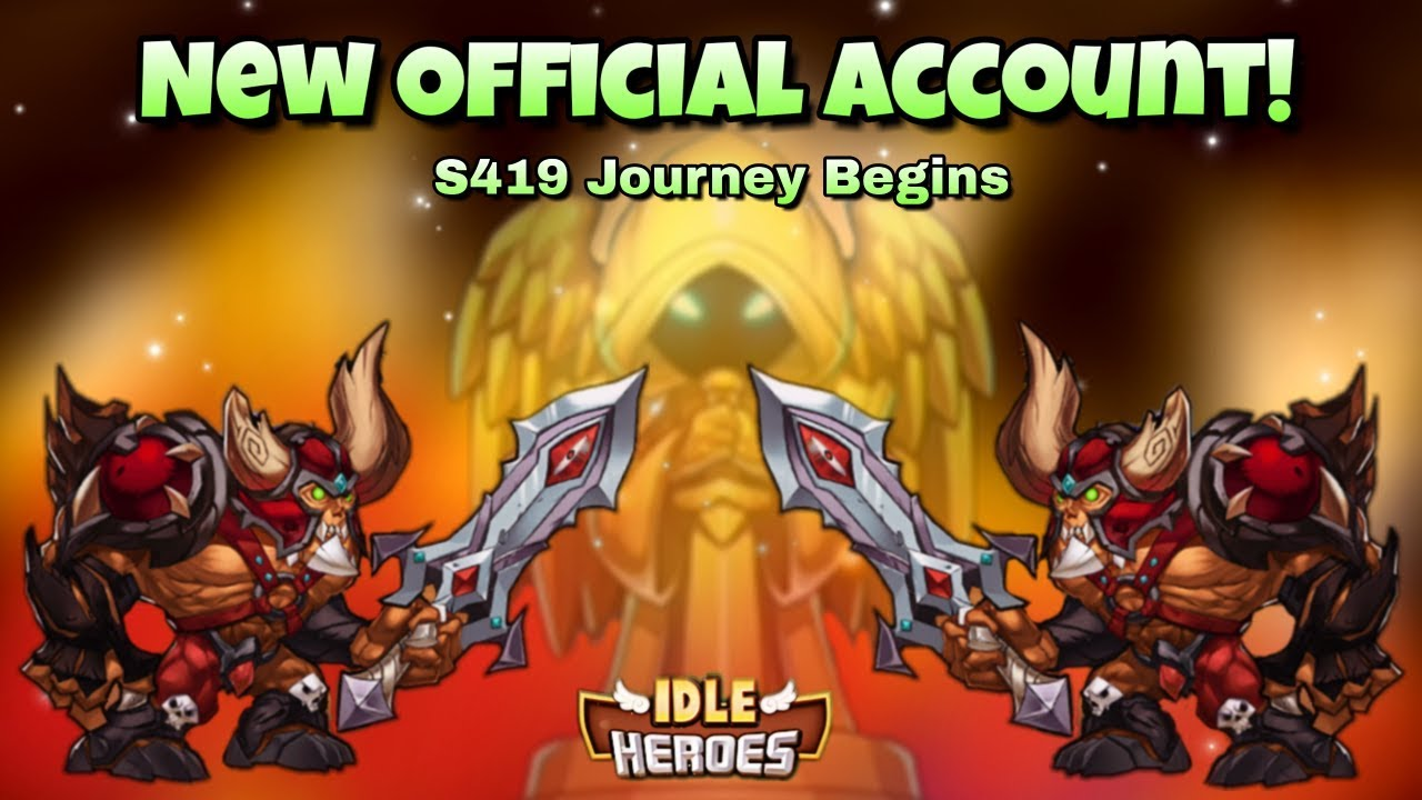 Idle Heroes (O+) - New Official Account Begins