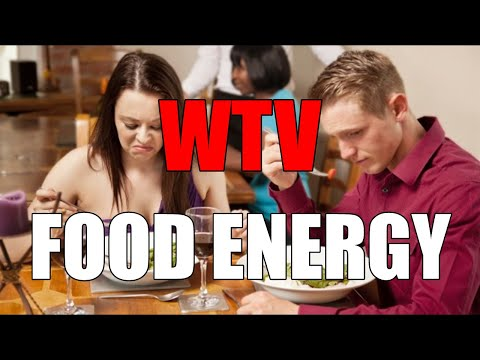 What You Need To Know About FOOD ENERGY