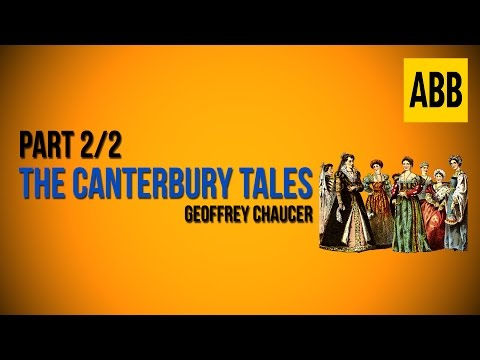 THE CANTERBURY TALES: Geoffrey Chaucer - FULL AudioBook: Part 2/2