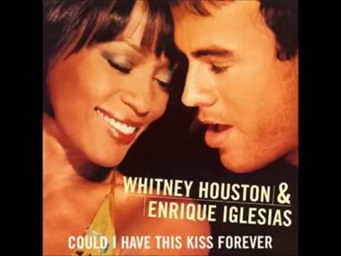 "Enrique Iglesias ft Whitney Houston ""Could I Have This Kiss Forever"" (With Lyrics)"