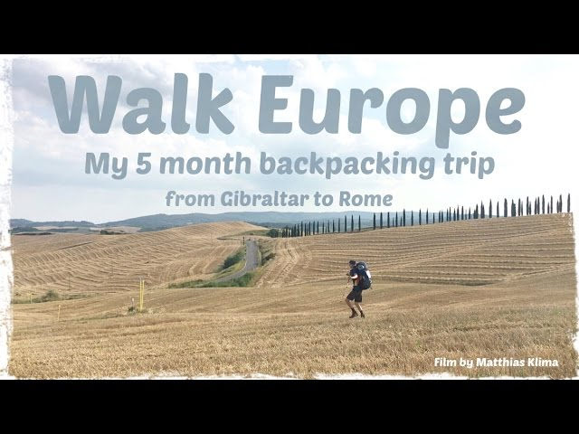 My Walk across Europe - Journey of a lifetime
