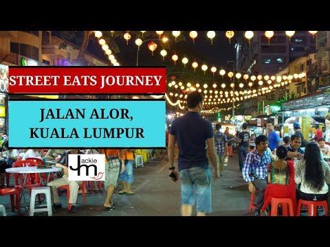 Jalan Alor KL - Street Eats Journey E01 S01