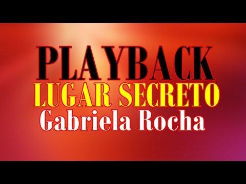 (PLAYBACK) LUGAR SECRETO | GABRIELA ROCHA | COM LEGENDA | BY CICERO EUCLIDES