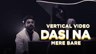 Dasi Na Mere Bare | Vertical Video | Goldy | Parmish Verma | Desi Crew