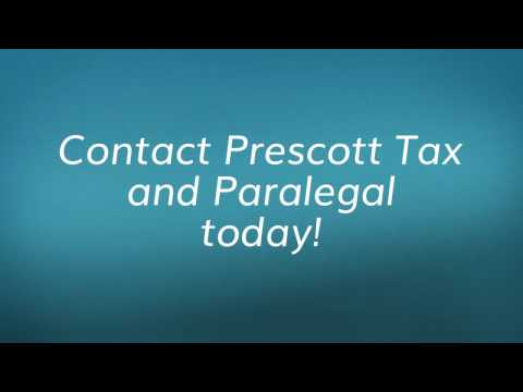 Paralegal Services and Income Tax Preparation by Prescott Tax and Paralegal