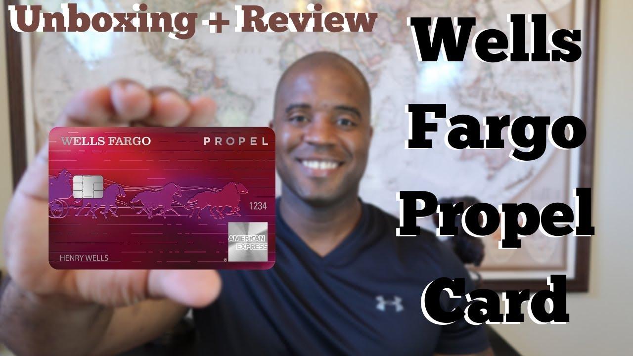 Wells Fargo Propel Card  Unboxing + Review