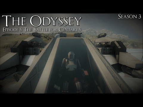 Space Engineers: The Odyssey: Season 3: Episode 5: The Battle for Centari 5