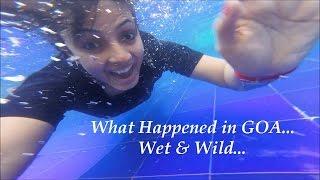 Video What Happened In Goa | Wet & Wild | Varsha Vlogs download MP3, 3GP, MP4, WEBM, AVI, FLV Oktober 2017