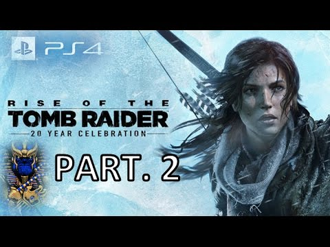 Rise Of The Tomb Raider 20th Anniversary Edition Ps4 Full