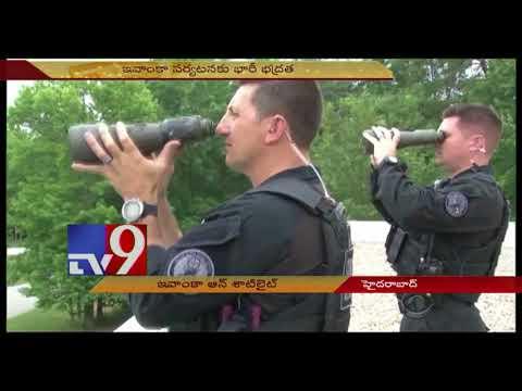 Ivanka Trump in Hyderabad ||  Security agencies take no chances -  TV9 Now