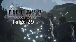 Final Fantasy XV - #29 Omnibus Interruptus // Windows (PC) Edition // [Deutsch] [+HD]