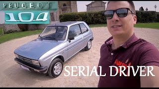 SERIAL DRIVER : essai youngtimer Peugeot 104 Style Z