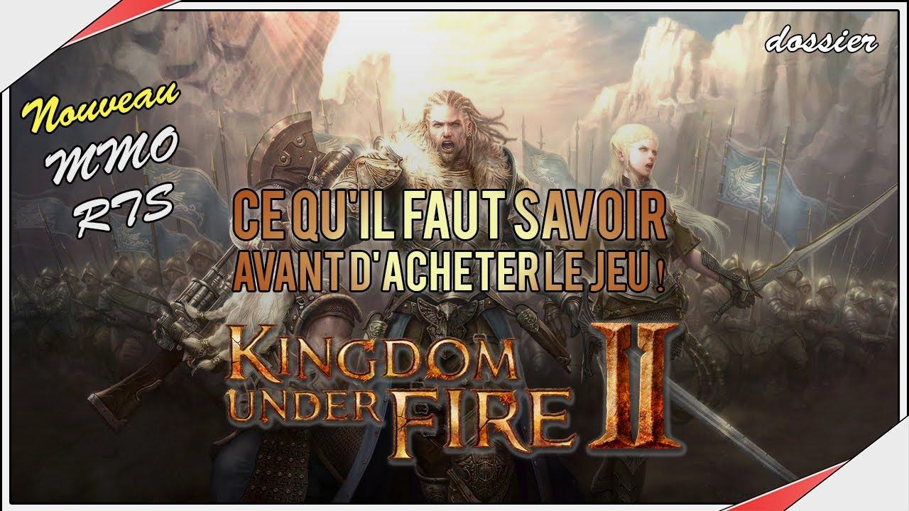 Download Kingdom Under Fire 2   Ce qu'il faut savoir avant d'acheter ce nouveau MMORPG