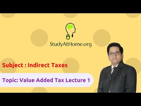 15. VAT Lecture 1 - AY 2017-18 Indirect Taxes | by CA Raj K Agrawal