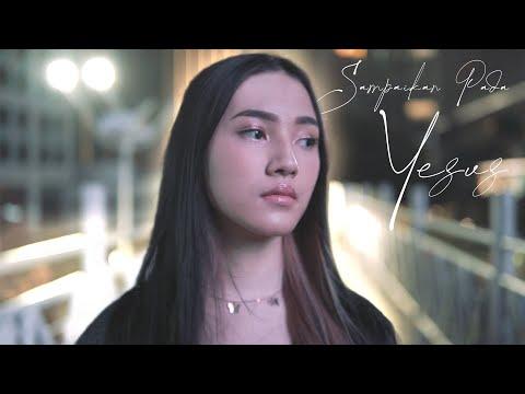 Lirik Lagu Sampaikan Pada Yesus Melitha Sidabutar Terbaru Indonesia
