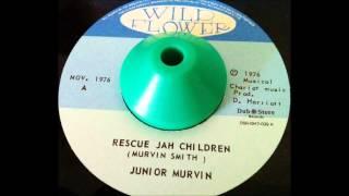 """Junior Murvin """"Rescue Jah Children (Murvin Smith ) +Instrumental Dub Version"""