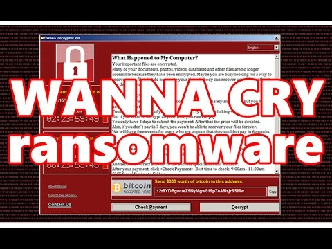 WANNACRY RANSOMWARE SPREADS LIKE PLAGUE - WANNA CRY Decryptor - WHAT IS RANSOMWARE?