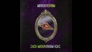 Mirror - Zach Matari (audio)