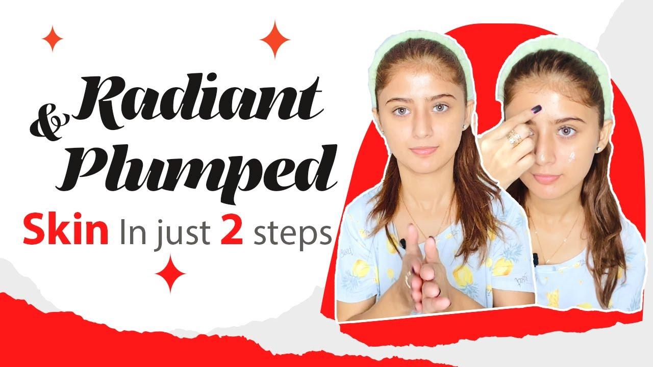 Radiant & Plumped Looking Skin In Just 2 Steps? | Arishfa Khan