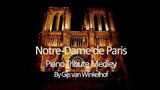 Notre-Dame de Paris - Piano Tribute Medley (Gijs Van Winkelhof)